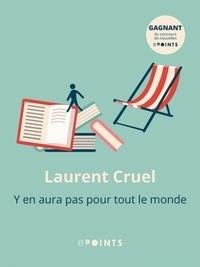 Laurent Cruel - Y en aura pas pour tout le monde.