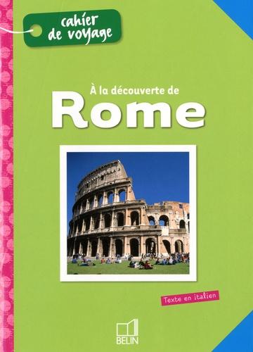 Laurent Dalencourt - Alla scoperta di Roma.