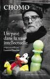 Laurent Danchin - Chomo - Un pavé dans la vase intellectuelle.
