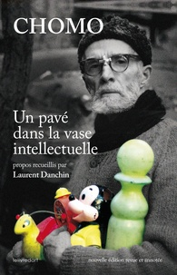Laurent Danchin - Chomo - Un pavé dans la vase intellectuelle.