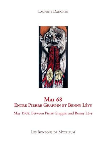 Laurent Danchin - Mai  68 - Entre Pierre Grappin et Benny Lévy.