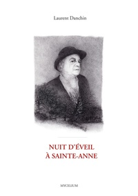 Laurent Danchin - Nuit d'éveil à Saint-Anne.