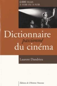 Galabria.be Dictionnaire passionné du cinéma - 6000 films à voir ou à fuir Image