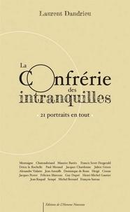 Laurent Dandrieu - La confrérie des intranquilles.