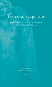 Laurent Danon-Boileau - Textes sans sépultures.