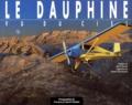 Laurent Dardelet et Robert Bornecque - Le Dauphiné vu du ciel.