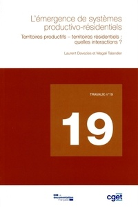 Laurent Davezies et Magali Talandier - L'émergence de systèmes productivo-résidentiels - Territoires productifs-territoires résidentiels : quelles interactions ?.