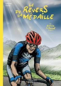 Laurent David - Le revers de la médaille - Un espoir en jaune Etape 5.