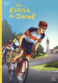 Laurent David - Un espoir en jaune.