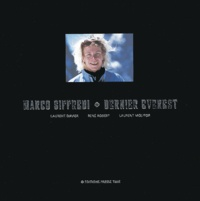 Laurent Davier et René Robert - Marco Siffredi - Dernier Everest.