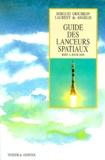 Laurent de Angelis et Sergueï Grichkov - Guide des lanceurs spatiaux.
