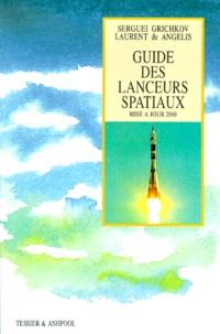 Goodtastepolice.fr Guide des lanceurs spatiaux Image