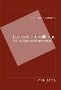Le sens du politique - Essai sur lhumanisme démocratique.pdf