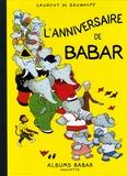 Laurent de Brunhoff - L'anniversaire de Babar.
