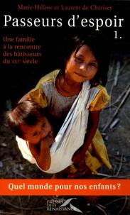 Deedr.fr Passeurs d'espoir - Tome 1, Une famille à la rencontre des bâtisseurs du XXI° siècle Image