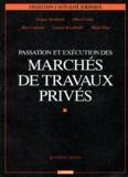 Laurent de Gabrielli et Albert Caston - Passation et exécution des marchés de travaux privés.
