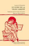 """Laurent de Premierfait - Le livre de la vraye amistié - Traduction du """"De amicitia"""" de Cicéron."""