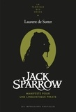 Laurent de Sutter - Jack Sparrow - Manifeste pour une linguistique pirate.