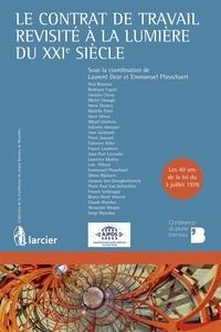Laurent Dear et Emmanuel Plasschaert - Le contrat de travail revisité à la lumière du XXIe siècle.