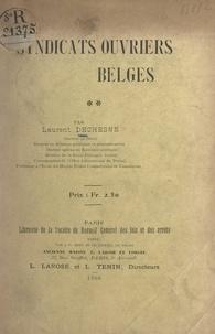 Laurent Dechesne - Syndicats ouvriers belges.