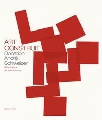 Art construit - Donation André Schweizer.pdf