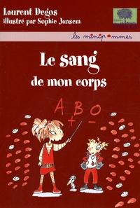 Laurent Degos - Le sang de mon corps.
