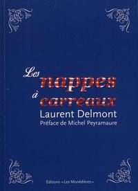 Laurent Delmont - Les nappes à carreaux.
