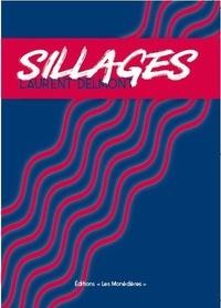 Laurent Delmont - Sillages.