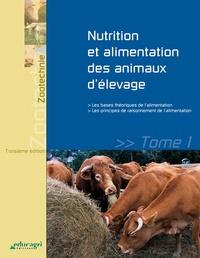Laurent Delteil et Christophe Bréchet - Nutrition et alimentation des animaux d'élevage - Tome 1.