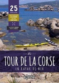 Laurent Demai et Pascal Paoli - Le tour de la Corse en kayak de mer.