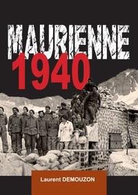 Laurent Demouzon - Maurienne 1940.