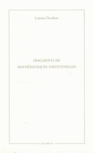 Laurent Derobert - Fragments de mathématiques existentielles.