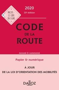 Laurent Desessard et Carole Gayet - Code de la route - Annoté & commenté.
