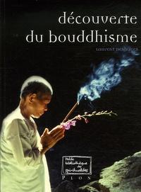 Laurent Deshayes - Découverte du Bouddhisme.