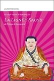 Laurent Deshayes - La lignée Kagyu : de Tilopa à Gampopa.
