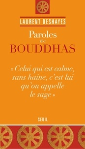 Laurent Deshayes - Paroles de bouddhas.