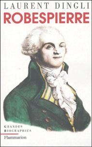 Laurent Dingli - Robespierre.