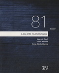 Laurent Diouf - Les arts numériques - Dossiers N° 81.