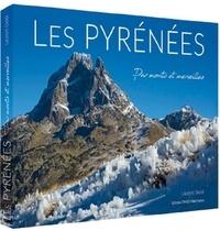 Laurent Doldi - Les Pyrénées - Par monts et merveilles.