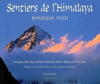 Laurent Doldi - Sentiers de l'Himalaya - Edition bilingue français-anglais.