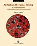 Laurent Dousset - Australian Aboriginal Kinship - An introductory handbook with particular emphasis on the Western Desert.