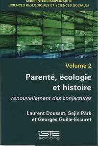 Interdisciplinarité, sciences biologiques et sciences sociales- Volume 2, Parenté, écologie et histoireRenouvellement des conjectures - Laurent Dousset |