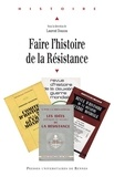 Laurent Douzou - Faire l'histoire de la résistance.