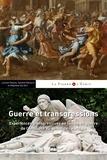Laurent Douzou et Sylvène Edouard - Guerre et transgression - Expériences transgressives en temps de guerre de l'Antiquité au génocide rwandais.