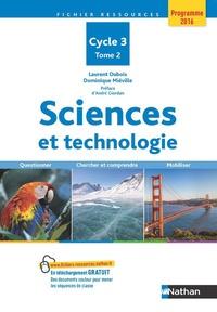 Laurent Dubois et Dominique Miéville - Sciences et technologie, cycle 3 - Tome 2.