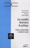 Laurent Duclos et Guy Groux - Les nouvelles dimensions du politique - Relations professionnelles et régulations sociales.