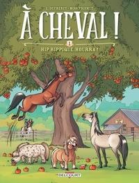Ebook francais téléchargement gratuit pdf A cheval ! Tome 1 en francais 9782756073187 RTF par Laurent Dufreney, Miss Prickly