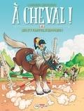 Laurent Dufreney et  Miss Prickly - A cheval ! Tome 2 : Qui s'y frotte s'hippique !.