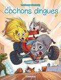 Laurent Dufreney et  Miss Prickly - Les cochons dingues Tome 2 : .