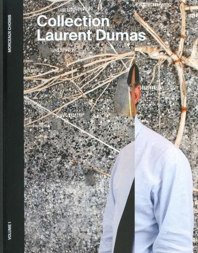 Laurent Dumas - Collection Laurent Dumas - Volume 1, Morceaux choisis.